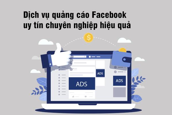Dịch vụ quảng cáo Facebook uy tín chuyên nghiệp hiệu quả
