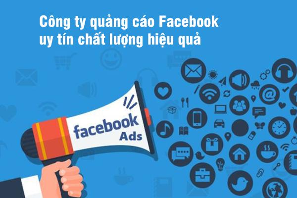 Công ty quảng cáo Facebook uy tín chất lượng hiệu quả