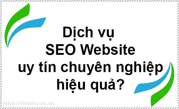 Dịch vụ SEO Website uy tín chất lượng hiệu quả