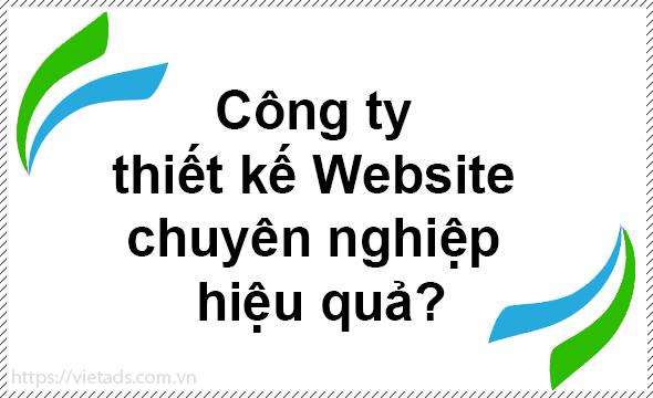 Công ty thiết kế Website chuyên nghiệp hiệu quả